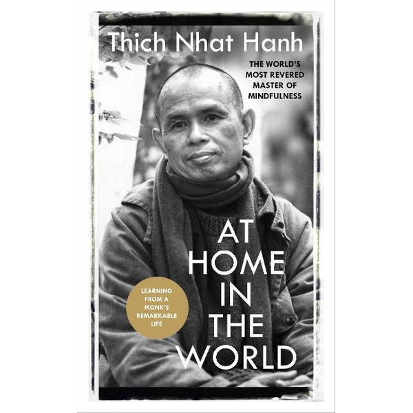 Hanh, Thich Nhat - At Home In The World
