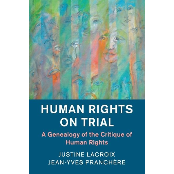 Lacroix, Justine - Human Rights on Trial