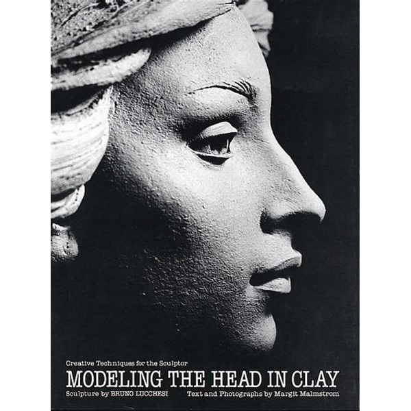 Lucchesi, Bruno - ISBN Modeling the Head in Clay