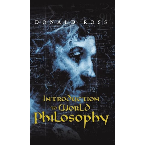 Ross, Donald - Introduction to World Philosophy