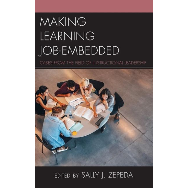 - Making Learning Job-Embedded