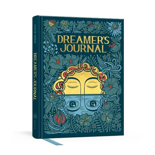 Keegan, Caitlin - Dreamer's Journal: An Illustrated Guide to the Subconscious