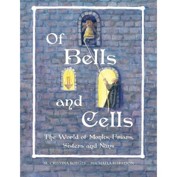 Borges, M. Cristina - Of Bells and Cells