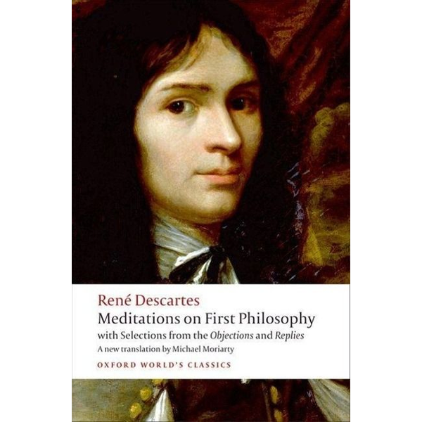 Descartes, Rene - ISBN Meditations on First Philosophy ( with Selections from the Objections and Replies ) 336 pages English