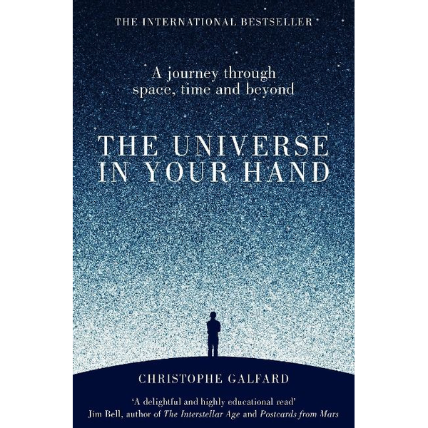 Galfard, Christophe The Universe in Your Hand