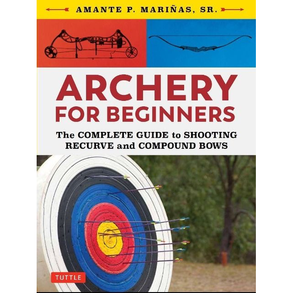 Marinas, Amante P. - Archery for Beginners