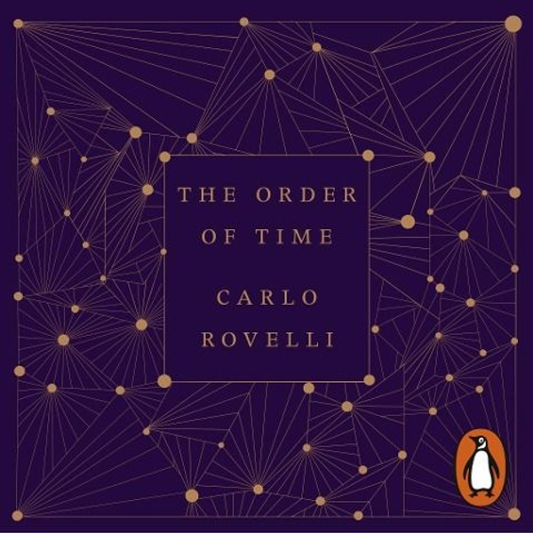 Rovelli, Carlo - The Order of Time