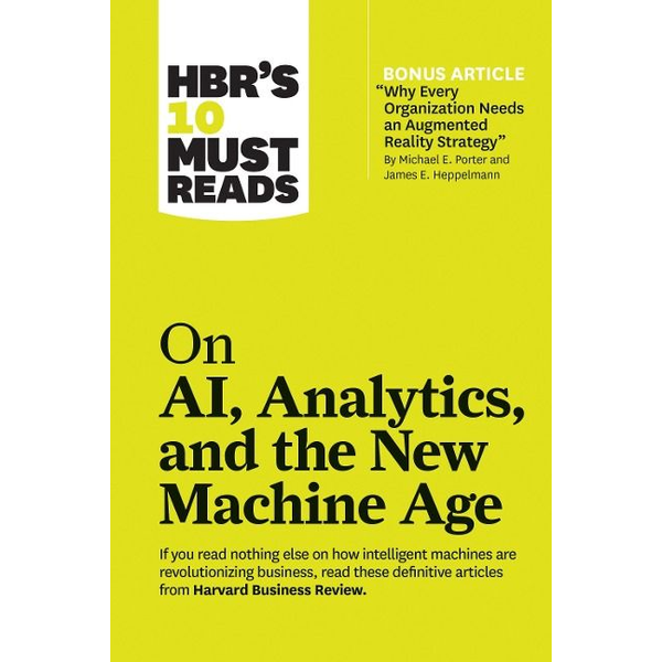 Ingram Publisher Services - HBR's 10 Must Reads on AI, Analytics, and the New Machine Age