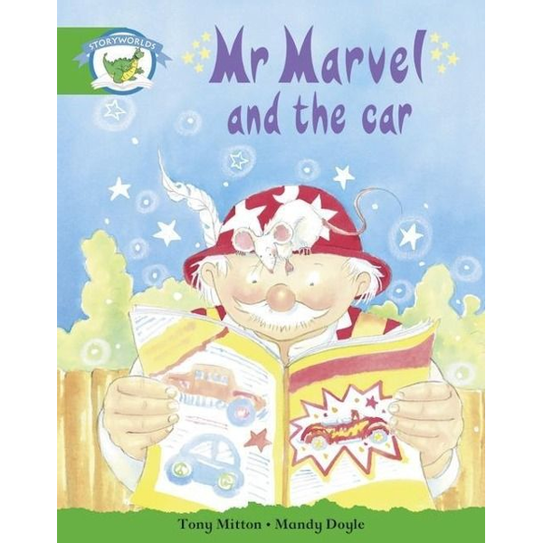 Pearson ELT - Literacy Edition Storyworlds Stage 3: Fantasy World, Mr Marvel and the Car