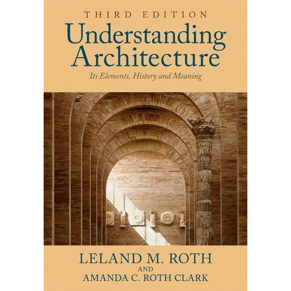 Roth, Leland M. - Roth, L: Understanding Architecture