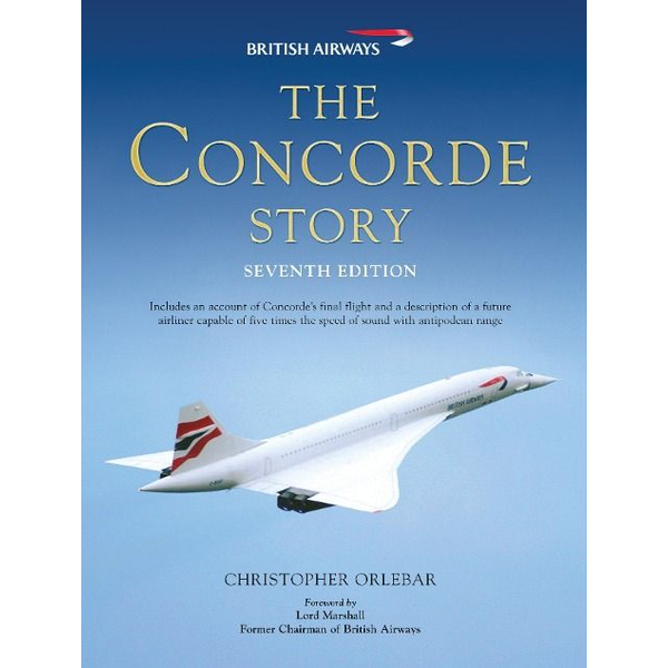 Orlebar, Christopher - The Concorde Story