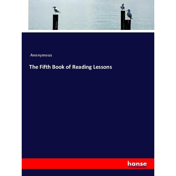 Anonymous - The Fifth Book of Reading Lessons