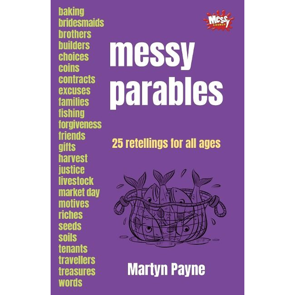 Payne, Martyn - Messy Parables