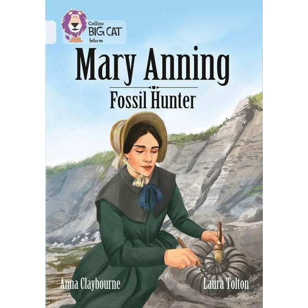 Claybourne, Anna - Mary Anning Fossil Hunter
