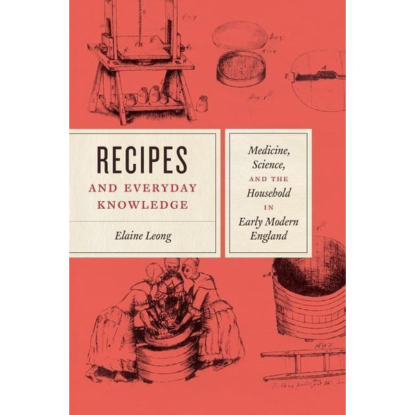 Leong, Elaine - Recipes and Everyday Knowledge