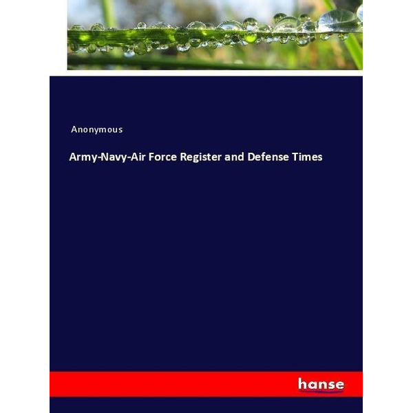 Anonymous - Army-Navy-Air Force Register and Defense Times