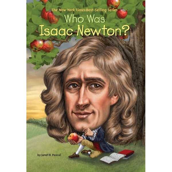 Pascal, Janet B. - ISBN Who Was Isaac Newton?