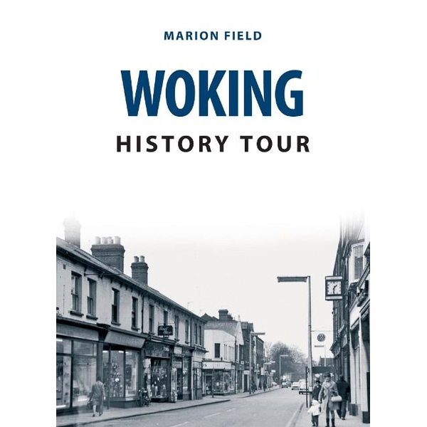 Field, Marion - Woking History Tour