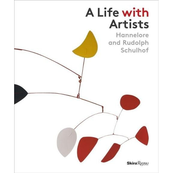 John (essay by), Yau - A Life with Artists: Hannelore and Rudolph Schulhof