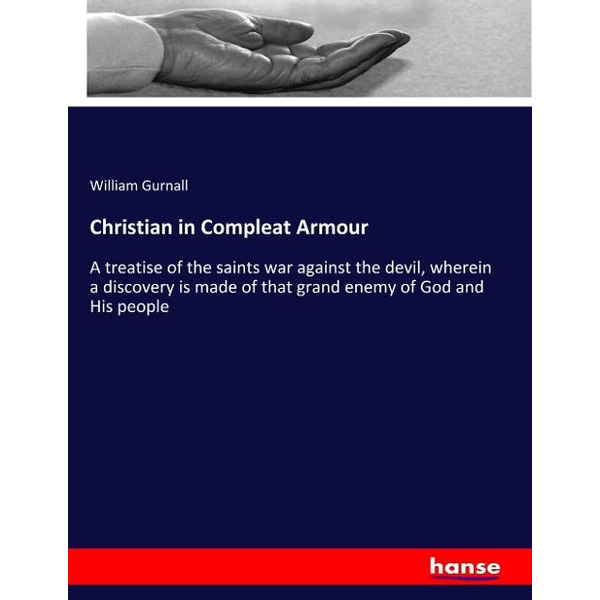 Gurnall, William - Christian in Compleat Armour