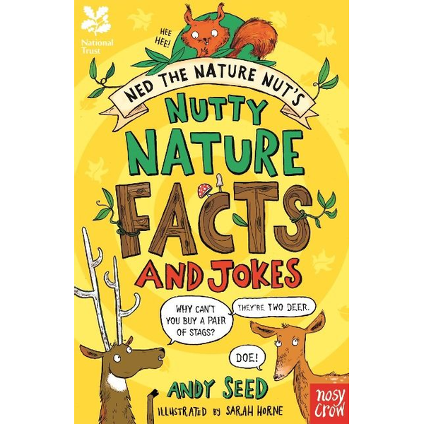 Seed, Andy - National Trust: Ned the Nature Nut's Nutty Nature Facts and Jokes