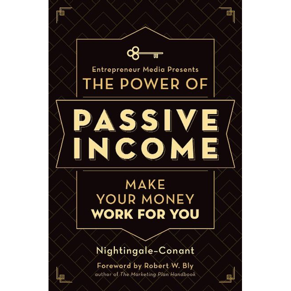 Nightingale-Conant - The Power of Passive Income: Make Your Money Work for You