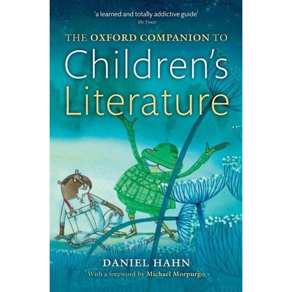 Hahn, Daniel (Freelance author and editor) - ISBN The Oxford Companion to Children's Literature book English Hardcover 688 pages