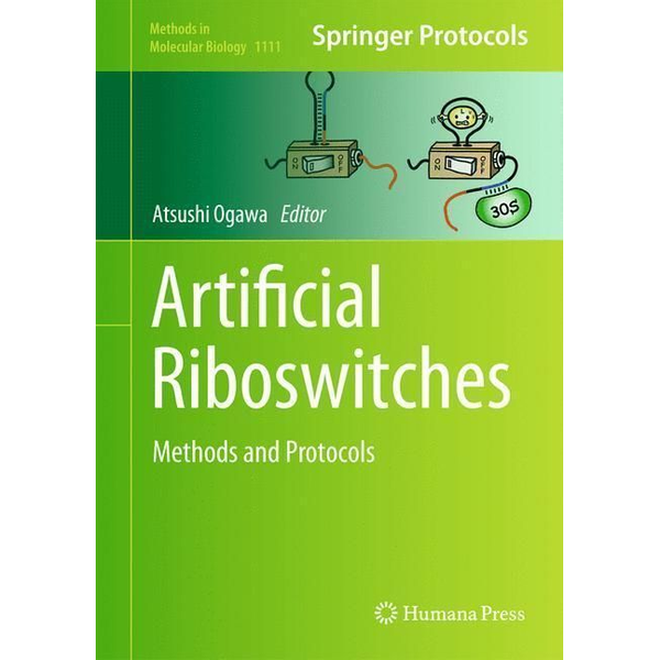 Humana Press - Artificial Riboswitches - Methods and Protocols