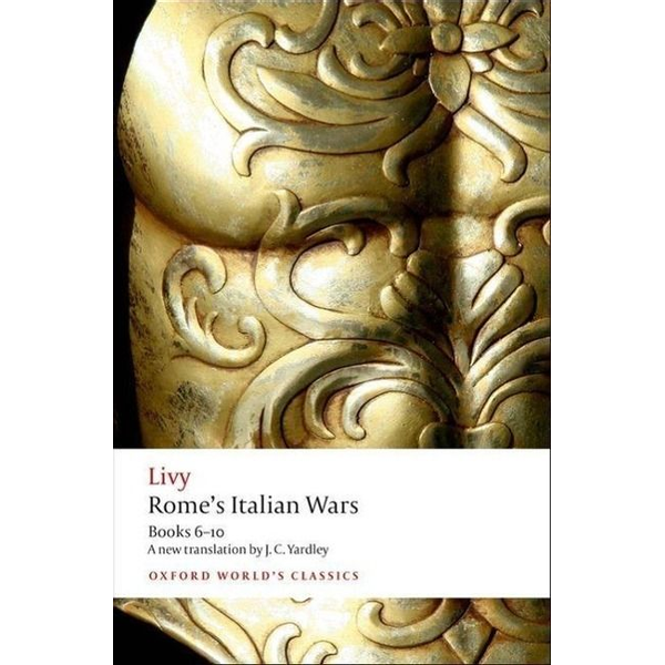 Livy - ISBN Rome's Italian Wars ( Books 6-10 ) 448 pages English