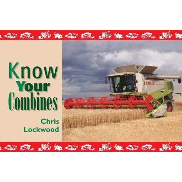 Lockwood, Chris - Know Your Combines