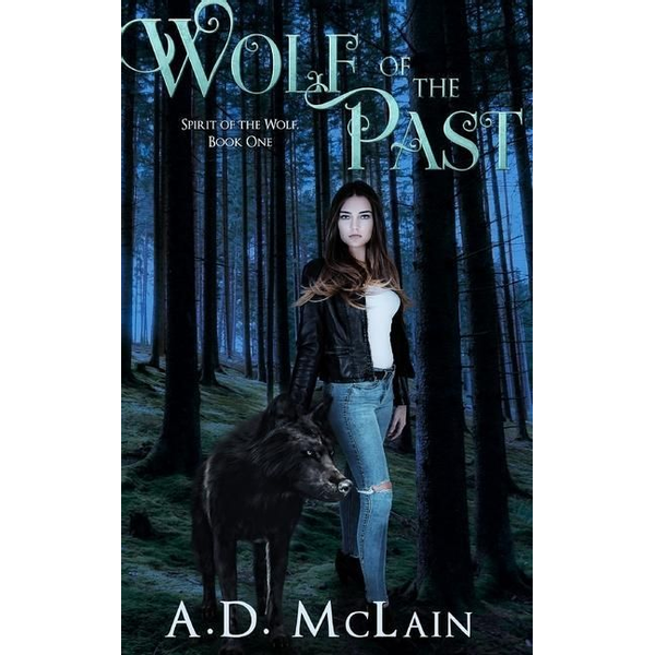 McLain, A. D. - Wolf Of The Past