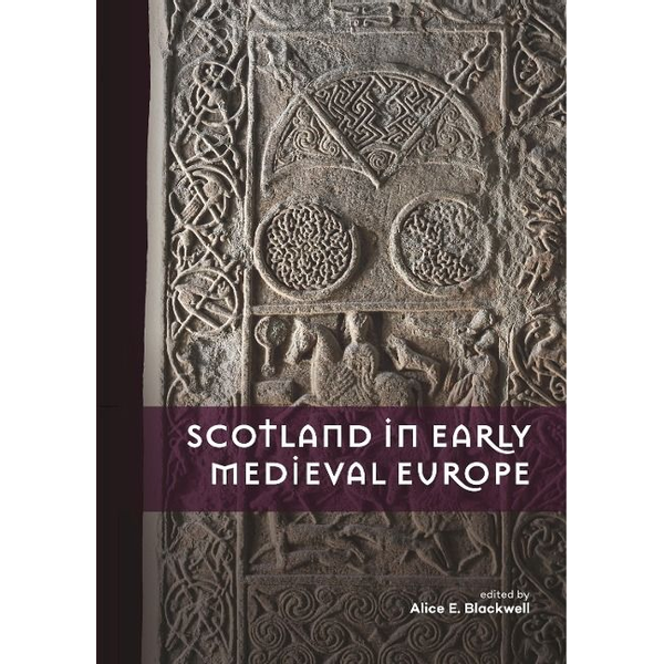 Books on Demand - Scotland in Early Medieval Europe