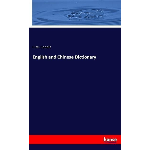 Condit, I. M. - English and Chinese Dictionary