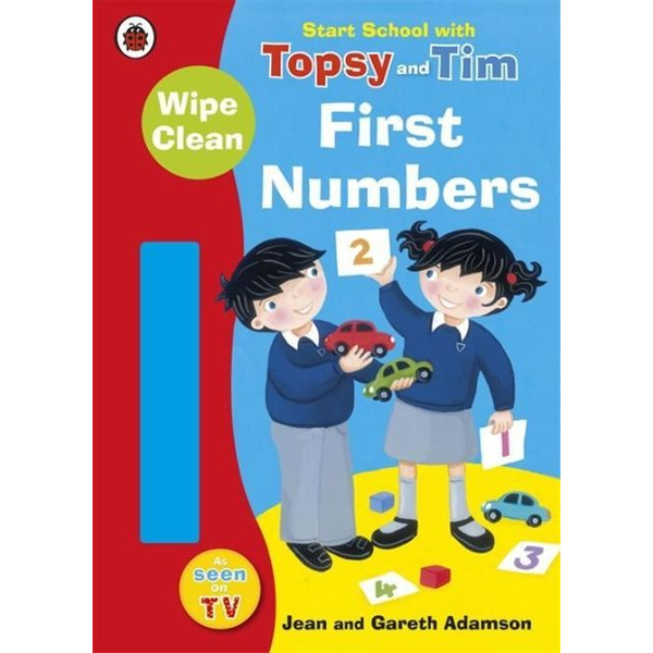 Adamson, Jean - Start School with Topsy and Tim: Wipe Clean First Numbers