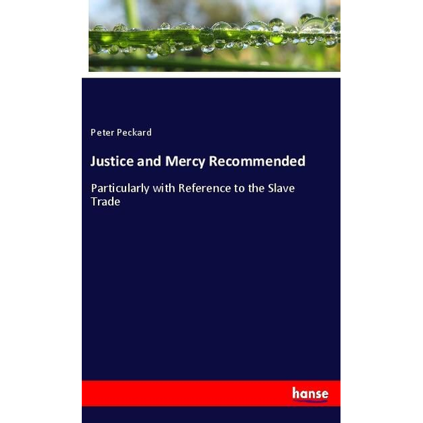 Peckard, Peter - Justice and Mercy Recommended
