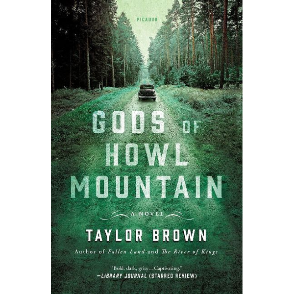 Brown, Taylor - Gods of Howl Mountain