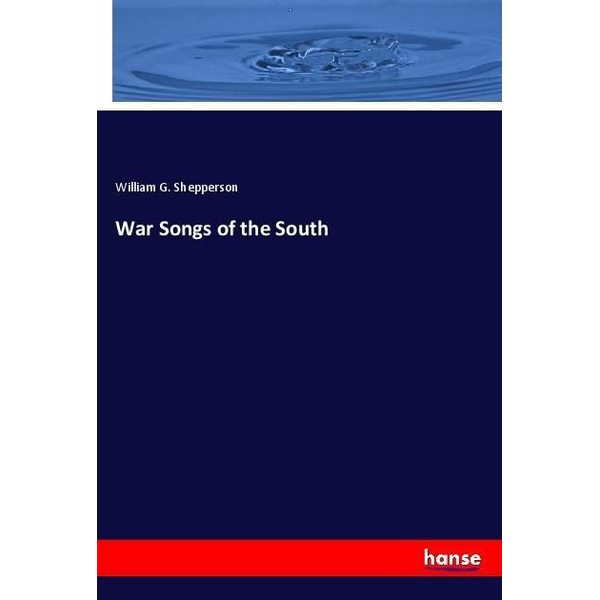 Shepperson, William G - War Songs of the South
