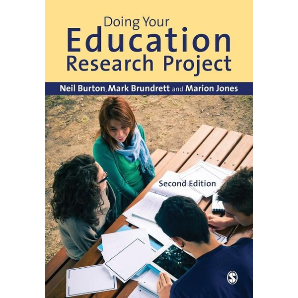 Burton, Neil - Doing Your Education Research Project