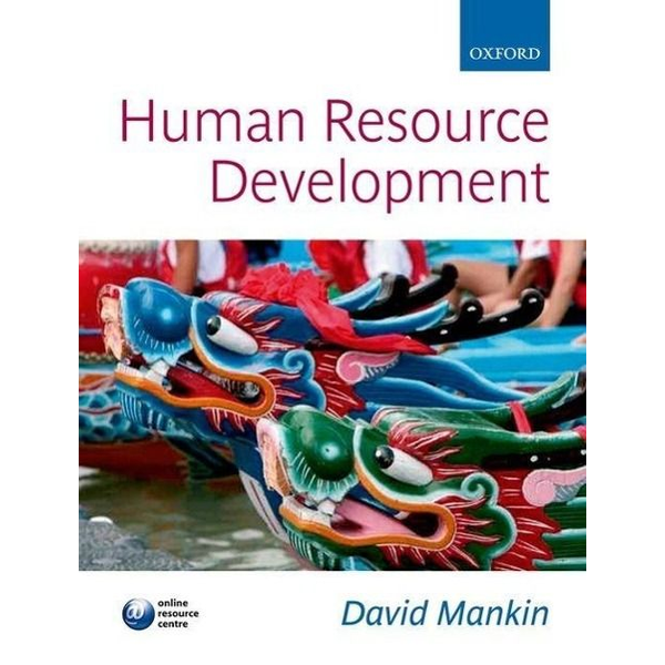 Mankin, David (Formely Senior Lecturer in Human Resource Management at University of Wales Institute, Cardiff) - Human Resource Development