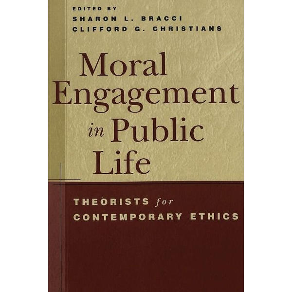 Peter Lang Publishing Inc. New York Moral Engagement in Public Life - Theorists for Contemporary Ethics