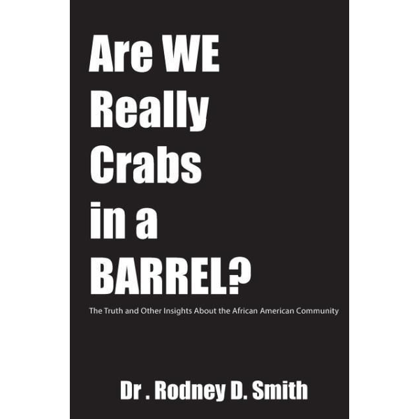 Smith, Rodney D - Are We Really Crabs in a Barrel?