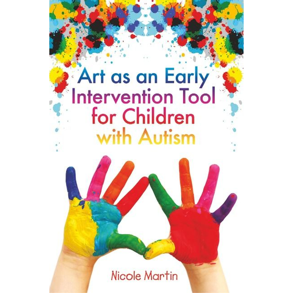 Martin, Nicole - UBC Press Art as an Early Intervention Tool for Children with Autism book Paperback