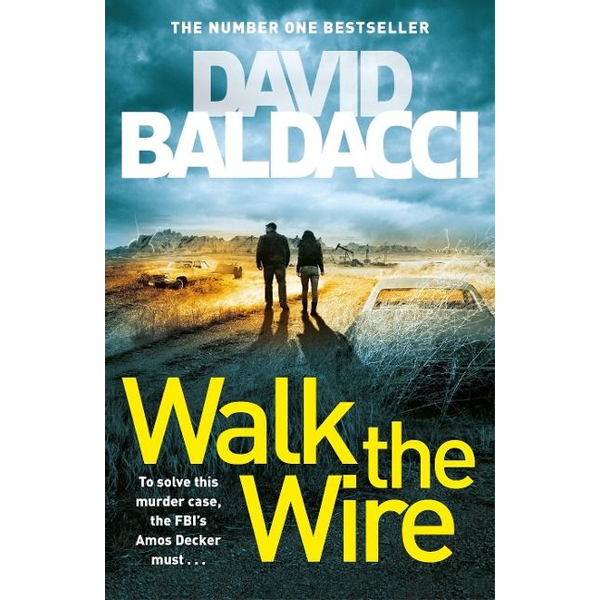 Baldacci, David - Walk the Wire