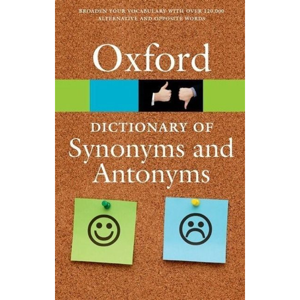 Oxford Languages - The Oxford Dictionary of Synonyms and Antonyms