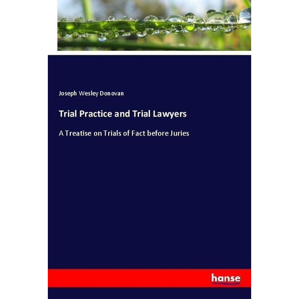 Donovan, Joseph Wesley - Trial Practice and Trial Lawyers