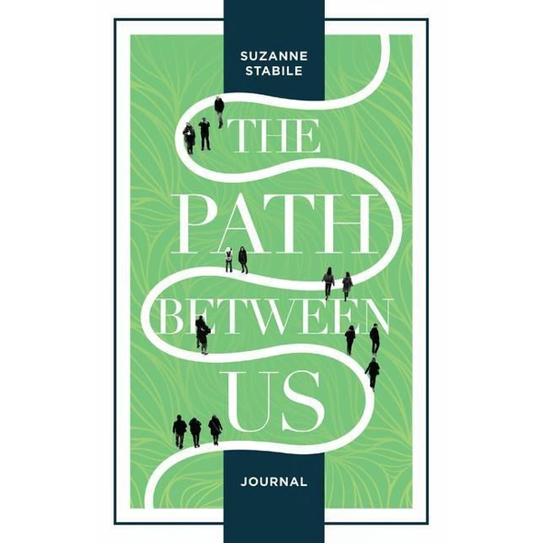 Stabile, Suzanne - The Path Between Us Journal