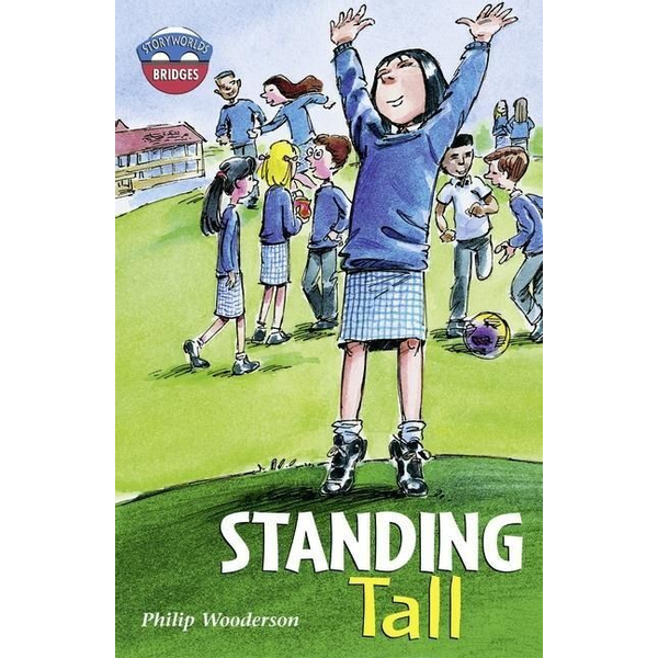 Wooderson, Philip - Storyworlds Bridges Stage 11 Standing Tall (single)