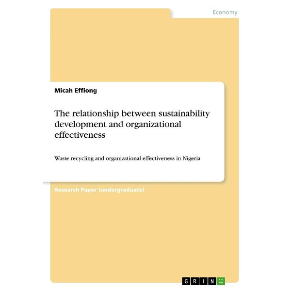 Effiong, Micah - The relationship between sustainability development and organizational effectiveness