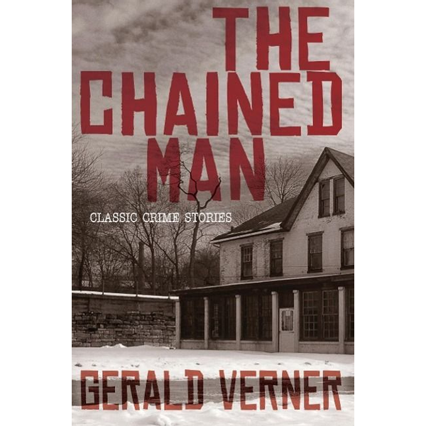 Verner, Gerald - The Chained Man