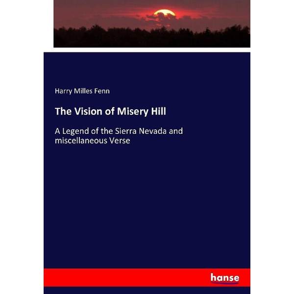 Fenn, Harry Milles - The Vision of Misery Hill